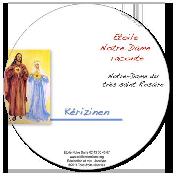 cd audio notre dame du tr s saint rosaire de kerizinen etoile notre dame. Black Bedroom Furniture Sets. Home Design Ideas