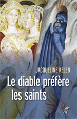 Le diable préfère les saints