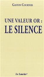 Une valeur or : le silence