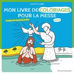 Mon livre de coloriages pour la messe - Année B
