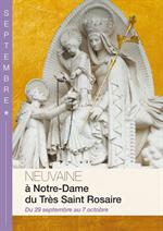 Neuvaine à Notre-Dame du Très Saint Rosaire