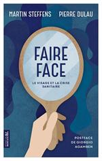 Faire face : le visage et la crise sanitaire