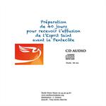 CD Préparation de 40 jours pour recevoir l'Effusion de l'Esprit Saint (MP3)