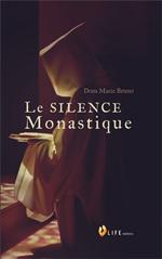 Le silence Monastique