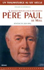 Quelques traits de la vie du très Révérend Père Paul de Moll