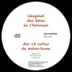CD audio - Chapelet des Stes âmes en l'honneur des 13 vertus de N-Dame