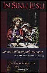 In Sinu Jesu - Lorsque le Coeur parle au coeur - Journal d'un prêtre en prière
