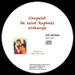 CD audio - Chapelet de saint Raphaël archange