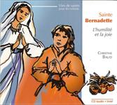 CD Sainte Bernadette, l'humilité et la joie + livret