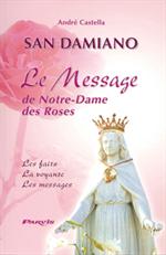 Le Message de Notre Dame des Roses