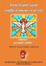 Viens Esprit Saint ! Souffle d'amour et de vie - Prières à l'Esprit Saint