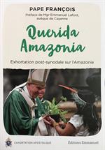 Querida Amazonia, Exhortation post-synodale sur l'Amazonie