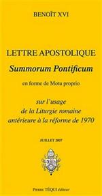 Lettre apostolique - Summorum Pontificum en forme de Motu proprio
