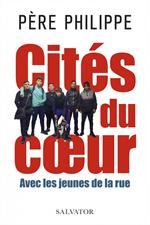 Cités du cœur - Avec les jeunes de la rue
