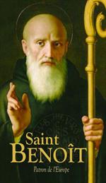 Saint Benoît - Patron de l'Europe - prières et textes