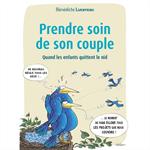 Prendre soin de son couple - Quand les enfants quittent le nid