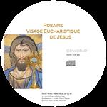 CD Rosaire du Visage Eucharistique de Jésus