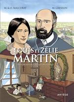 BD Louis et Zélie Martin, plus dignes du Ciel que de la Terre
