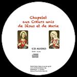 CD audio - Chapelet aux Cœurs unis de Jésus et Marie