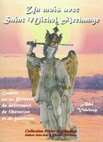 Un mois avec Saint Michel Archange (Ed. St Jean)