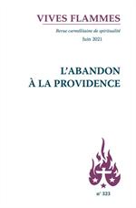 L'abandon à la Providence - Collection Vives Flammes