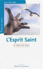 L'Esprit Saint - Le don de Dieu