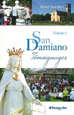 San Damiano, Témoignages - Volume 2