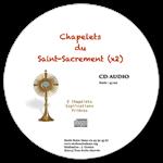 CD audio - Chapelets du Saint-Sacrement (x2)