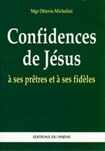 Confidences de Jésus à ses Prêtres...