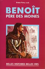 Benoît Père des moines