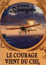 Le courage vient du ciel