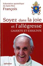 Lettre apostolique - Soyez dans la joie et l'allégresse - Gaudete et Exsultate