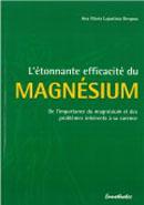 L'étonnante efficacité du Magnésium
