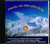 CD - France, ton Dieu près de Toi - Pour les œuvres du Père Bernardine
