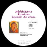 CD audio - Méditations, Rosaires et chemin de croix