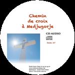 CD - Chemin de croix avec la Reine de la Paix à Medjugorje