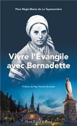 Vivre l'Evangile avec Bernadette