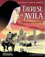 BD - Thérèse d'Avila, l 'Aventure intérieure