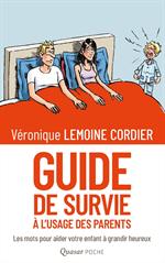 Guide de survie pour parents désemparés (Format poche)