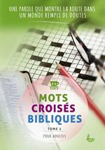 Mots croisés bibliques pour adultes Tome 2