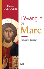 L'évangile de Marc, un secret d'amour