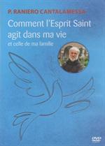 DVD Comment l'esprit Saint agit dans ma vie et celle de ma famille