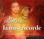 CD - Je chanterai sans fin la Miséricorde avec sainte Faustine