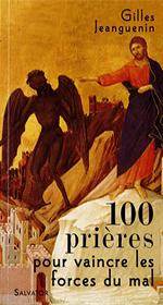 100 prières pour vaincre les forces du mal