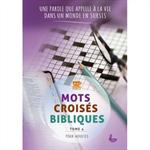 Mots croisés bibliques pour adultes Tome 4