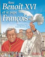 BD Avec Benoît XVI et le pape François