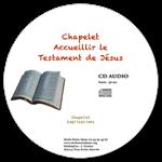 CD audio - Chapelet pour accueillir le testament de Jésus