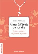 Aimer à l'ecole du rosaire