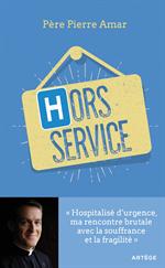 Hors service - Témoignage