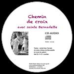 CD - Chemin de croix avec sainte Bernadette